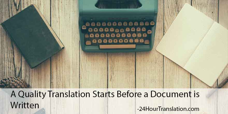 A Quality Translation Starts Before a Document is Written