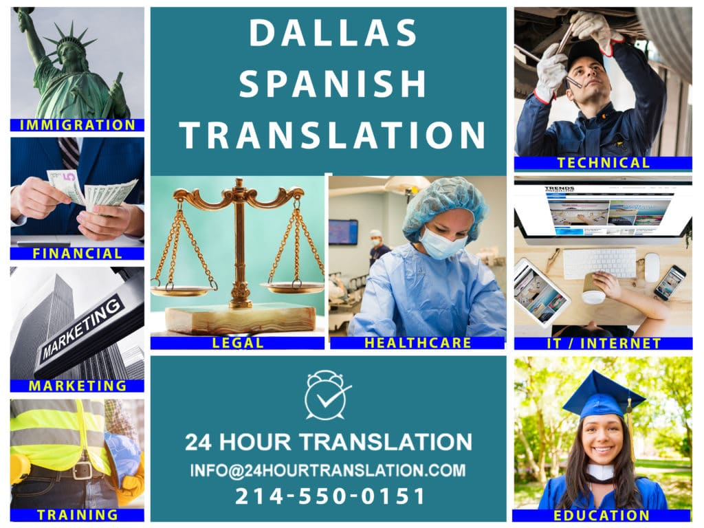 When you need to translate Spanish documents near Dallas, you can count on 24 Hour Translation. Our Dallas-Fort Worth office at 5025 Addison Circle, Addison, Texas, is ready to serve you.  For immigration, we translate birth certificates, marriage certificates, divorce decrees, driver's licenses.  We also translate diplomas and transcripts for college and university admission.  Our financial translations are accepted by leading banks, government agencies and court systems.  We are also a trusted provider of medical document translation. Businesses trust us to translate training materials, technical guides, and employee handbooks. Call 214-550-0151 to receive a free proposal.
