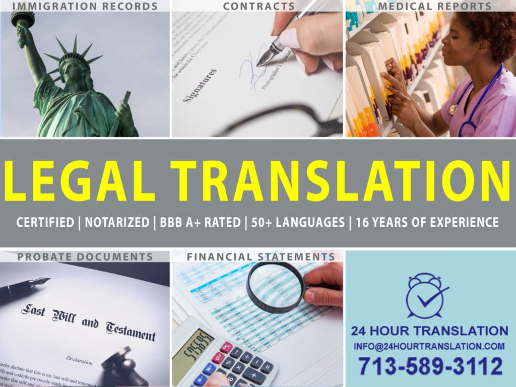 Top Rated Legal Translations Near Houston Legal translation often refers to activities involved in translating USCIS certified documents, including birth certificates, marriage certificates, divorce decrees and death certificates. These are general types of translations that involve tedious, detail-oriented work.  Legal translation also refers to the translation of contracts, agreements, treaties, and filings that demand expert cultural knowledge and linguistic skills. For these translations, producing a true translation requires fluency in the source and target languages, knowledge of underlying circumstances, and identification of implications from a socio-cultural and the politico-legal perspective. These types of legal translations also demand advanced legal training and attention to detail to ensure an error-free translation. Our legal translation service in Houston specializes in translating credentials, contracts, and other complex legal documents. We offer same day certified and notarized translations in 50 languages.  From our Midtown office, we service the greater Houston area, including Downtown, River Oaks, Memorial Park and Upper Kirby.  We also aid clients near Katy, The Woodlands and Galveston with Portuguese, Spanish, Arabic, Vietnamese, and Chinese translations.  In fact, we offer translations in more than 50 languages. Whether you need to translate simple or complex legal documents in Houston, call 713-589-3112 for true translations of your documents. Also ask about our apostille services. We are ready to translate your contracts, credentials, testimonies, and other official documents.
